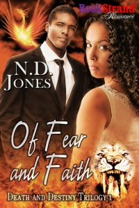 Of Fear and Faith By ND Jones